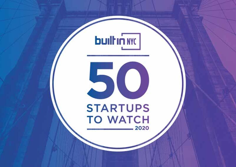Built in NYC 50 Startups to Watch